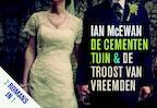 De cementen tuin en De troost van vreemden - Dwarsligger - Ian Mcewan (ISBN 9789049801489)
