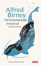 De fenomenale meerval en andere verhalen - Alfred Birney (ISBN 9789044540079)