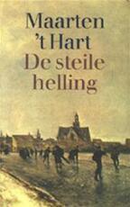 De steile helling - Maarten 't Hart (ISBN 9789029519816)