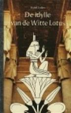 De idylle van de Witte Lotus - Mabel Collins, Margot Bakker (ISBN 9789020255409)