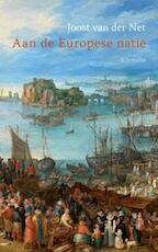 Aan de Europese natie - Joost van der Net (ISBN 9789086872480)