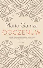 Oogzenuw - María Gainza (ISBN 9789057598937)