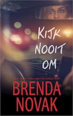 Kijk nooit om - Brenda Novak (ISBN 9789402755688)