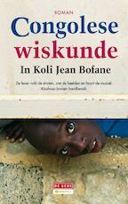 Congolese wiskunde - In Koli Jean Bofane (ISBN 9789044516173)