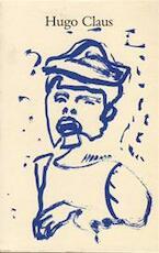 Hugo Claus Beeldend werk 1950-1990 [100 ex. H.C.] - Freddy DE Vree (ISBN 9072149122)