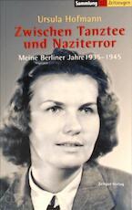 Zwischen Tanztee und Naziterror - Ursula Hofmann (ISBN 9783933336699)