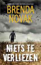 Niets te verliezen - Brenda Novak (ISBN 9789402756197)
