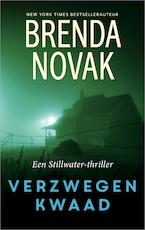 Verzwegen kwaad - Brenda Novak (ISBN 9789402756241)