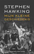 Mijn kleine geschiedenis - Stephen Hawking (ISBN 9789044638219)