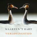 Verlovingstijd - Maarten 't Hart (ISBN 9789029526050)