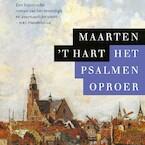 Het psalmenoproer - Maarten 't Hart (ISBN 9789029525992)