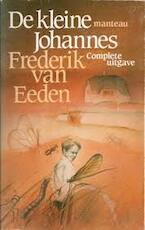 De kleine Johannes - Frederik Willem van Eeden (ISBN 9789022308851)