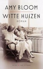Witte huizen - Amy Bloom (ISBN 9789038805276)