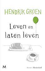 Leven en laten leven - Hendrik Groen (ISBN 9789402311020)