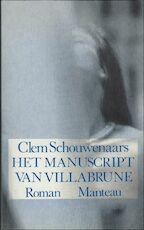 Het manuscript van Villabrune - Clem Schouwenaars (ISBN 9789022312360)