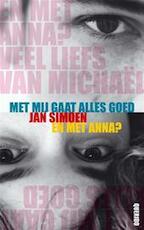 Met mij gaat alles goed & En met Anna? - J. Simoen (ISBN 9789045102474)