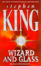 Wizard and glass - Stephen King (ISBN 9780340696620)