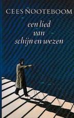 Een lied van schijn en wezen - Cees Nooteboom (ISBN 9789029532631)