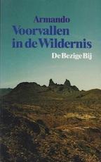 Voorvallen in de wildernis - Armando (ISBN 9789023433699)