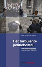 Het turbulente politiebestel - Jan Terpstra, Dorian Schaap (ISBN 9789462368545)