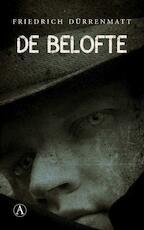 De belofte - Friedrich Dürrenmatt (ISBN 9789025308469)