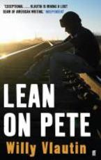 Lean on Pete - Willy Vlautin (ISBN 9780571235735)
