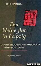 Een kleine flat in Leipzig - D. J. Elzinga (ISBN 9789050181464)