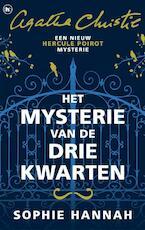Het mysterie van de drie kwarten - Sophie Hannah (ISBN 9789044354881)