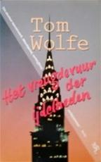 Het vreugdevuur der ijdelheden - Tom Wolfe, Jan Fastenau (ISBN 9789035111646)