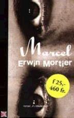 Marcel - Erwin Mortier (ISBN 9789029067652)