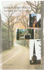 Langs 's-Heren wegen - Peter Vermeulen (ISBN 9789074271622)