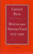 Brieven aan Matroos Vosch / 1975-1992