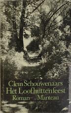 Het loofhuttenfeest - Clem Schouwenaars (ISBN 9789022312711)