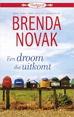Een droom die uitkomt - Brenda Novak (ISBN 9789402535709)