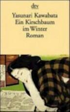 Ein Kirschbaum im Winter - Yasunari Kawabata (ISBN 9783423112970)