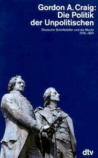 Die Politik der Unpolitischen - Gordon Alexander Craig (ISBN 9783406373275)