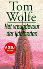 Het vreugdevuur der ijdelheden - Tom Wolfe, Jan Fastenau (ISBN 9789035106277)