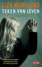 Teken van leven - Liza Marklund (ISBN 9789044516586)