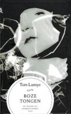 Boze tongen - Tom Lanoye (ISBN 9789046430019)