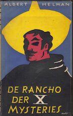 De Rancho der x mysteries - Albert Helman