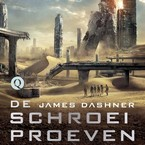 De schroeiproeven - James Dashner (ISBN 9789021414706)