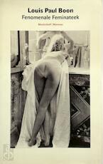 De Fenomenale Feminateek, gevolgd door - Louis Paul Boon