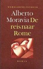 De reis naar Rome - Alberto Moravia (ISBN 9789028415584)