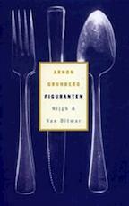 Figuranten - Arnon Grunberg (ISBN 9789038826813)