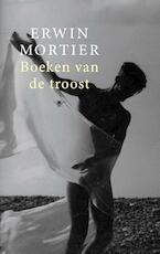 Boeken van de troost - Erwin Mortier (ISBN 9789403137704)