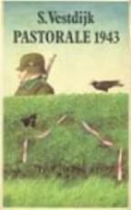 Pastorale / 1943 - S. Vestdijk (ISBN 9789029551663)