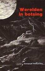 Werelden in botsing - Immanuel Velikovsky (ISBN 9789020232585)