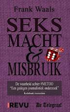 Seks, Macht & Misbruik - Frank Waals (ISBN 9789402182026)