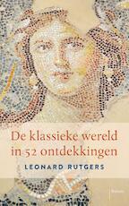 De klassieke wereld in 52 ontdekkingen - Leonard Rutgers (ISBN 9789460039706)