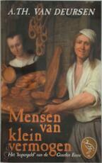 Mensen van klein vermogen - A.Th. Van Deursen (ISBN 9789057133206)